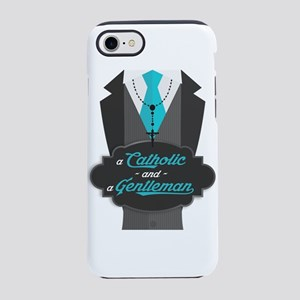 A Catholic and a Gentleman iPhone 7 Tough Case