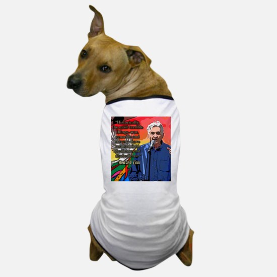 Howard Zinn Dog T-Shirt