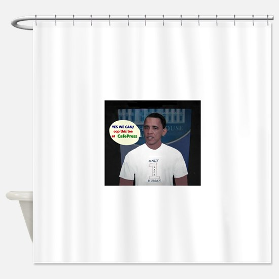 YES WE CAN/cop this tee Shower Curtain
