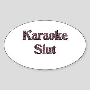Karaoke Slut Oval Sticker