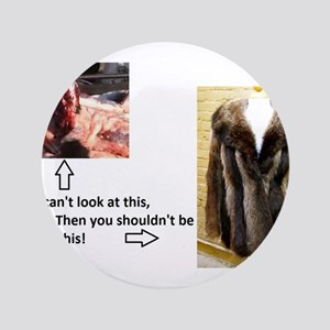 "Fur Shame 3.5"" Button"