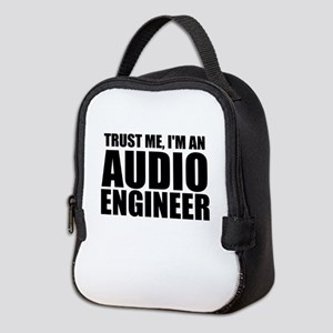 Trust Me, I'm An Audio Engineer Neoprene Lunch