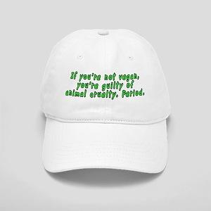 If you're not vegan - Cap