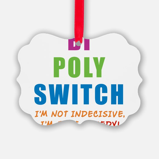 BI-POLY-SWITCH_NEW.png Ornament