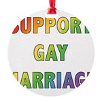 SUPPORT_GAY_MARRIAGE_1 Round Ornament