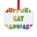 SUPPORT_GAY_MARRIAGE_1 Picture Ornament