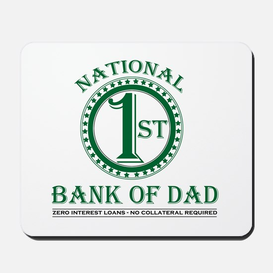1st National Bank of Dad Mousepad