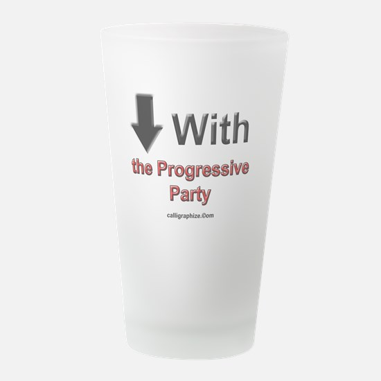 Progressive Party.jpg Frosted Drinking Glass