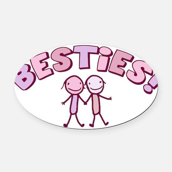 besties-pink.png Oval Car Magnet