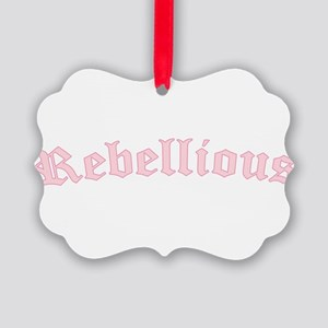 Rebellious Text Picture Ornament