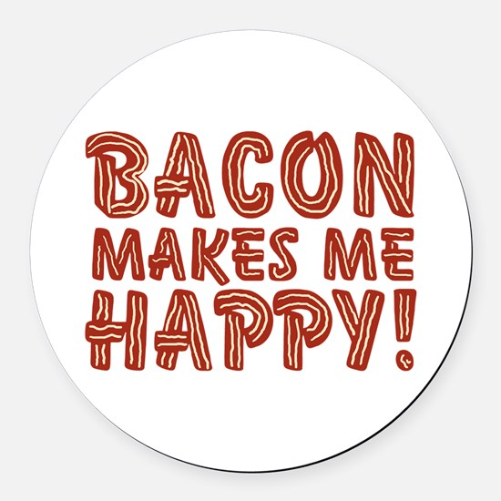 Bacon Makes Me Happy Round Car Magnet