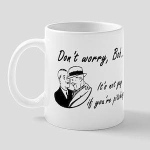 Don't Worry Bob Mug