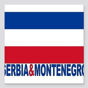 "serbia-and-montenegro_b Square Car Magnet 3"" x"