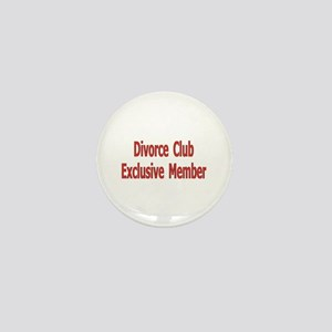 Divorce Club Mini Button Funny Gifts