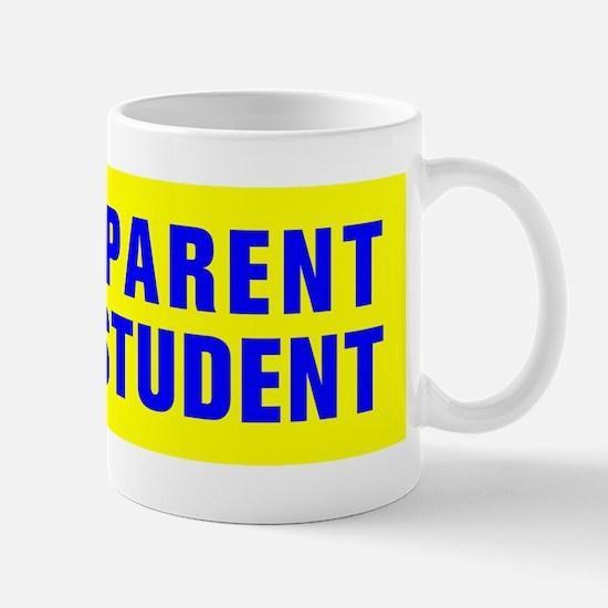 PROUD PARENT OF A D STUDENT Mug