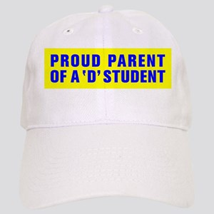 PROUD PARENT OF A D STUDENT Cap