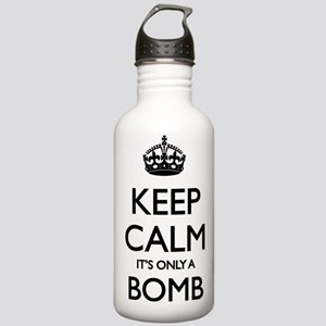 Keep calm - it's only a bomb Stainless Water Bottl