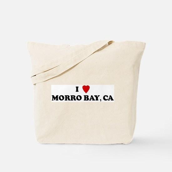 I Love MORRO BAY Tote Bag