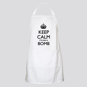 Keep Calm... it's only a Bomb Apron