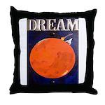 Dream! Throw Pillow