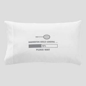 Badminton Skills Loading Pillow Case