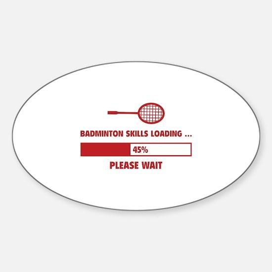 Badminton Skills Loading Sticker (Oval)