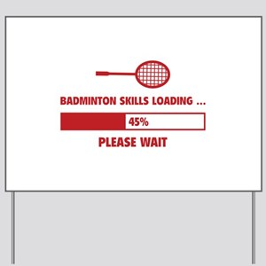 Badminton Skills Loading Yard Sign
