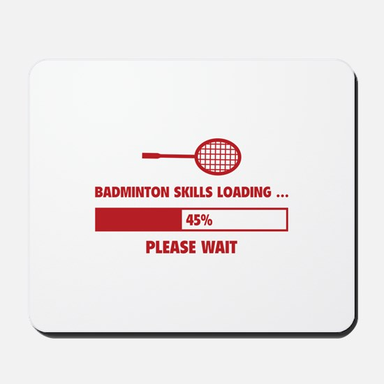 Badminton Skills Loading Mousepad