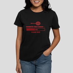 Badminton Skills Loading Women's Dark T-Shirt