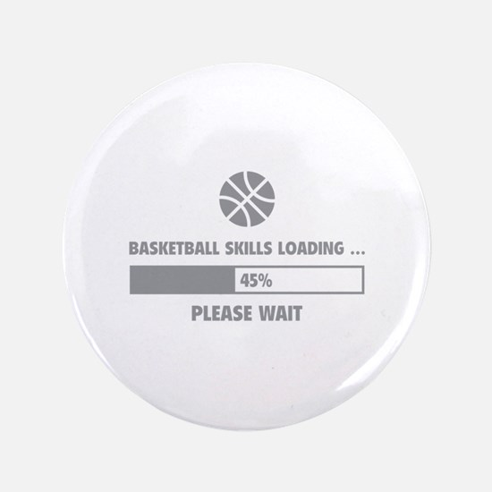 "Basketball Skills Loading 3.5"" Button"