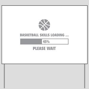 Basketball Skills Loading Yard Sign