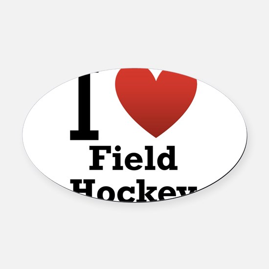 i-love-field-Hockey-light-tee.png Oval Car Magnet