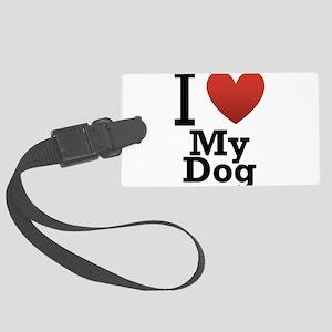 i-love-my-dog Large Luggage Tag
