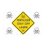 Fertilizer Stay Off Lawn (YS) 35x21 Wall Decal