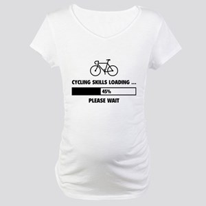Cycling Skills Loading Maternity T-Shirt