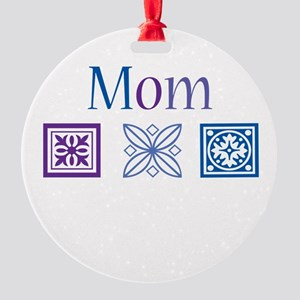 Mom Quilt Blocks Round Ornament