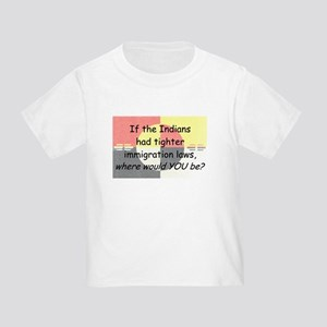 Immigration Laws Toddler T-Shirt