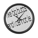 I like big butts Large Wall Clock