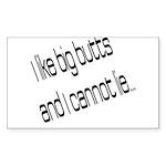 I like big butts Sticker (Rectangle 50 pk)