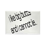 I like big butts Rectangle Magnet (100 pack)