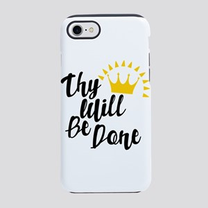 Thy Will Be Done iPhone 7 Tough Case