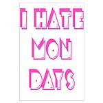 I Hate Mondays Pink Large Poster