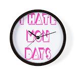 I Hate Mondays Pink Wall Clock
