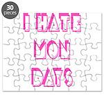 I Hate Mondays Pink Puzzle