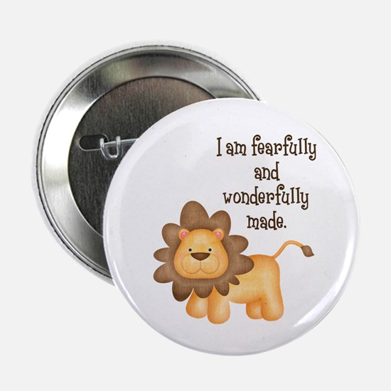 "I am fearfully and wonderfully made 2.25"" Button"