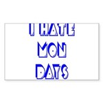 I Hate Mondays Sticker (Rectangle)