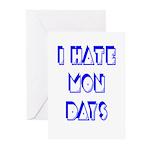 I Hate Mondays Greeting Cards (Pk of 10)