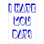 I Hate Mondays Large Poster