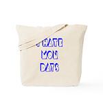 I Hate Mondays Tote Bag
