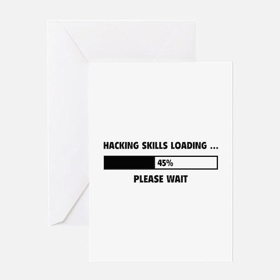 Hacking Skills Loading Greeting Card